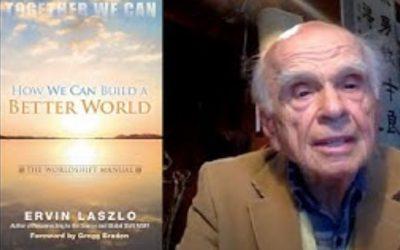Ervin Laszlo about the Worldshift Manual – Video (short version)