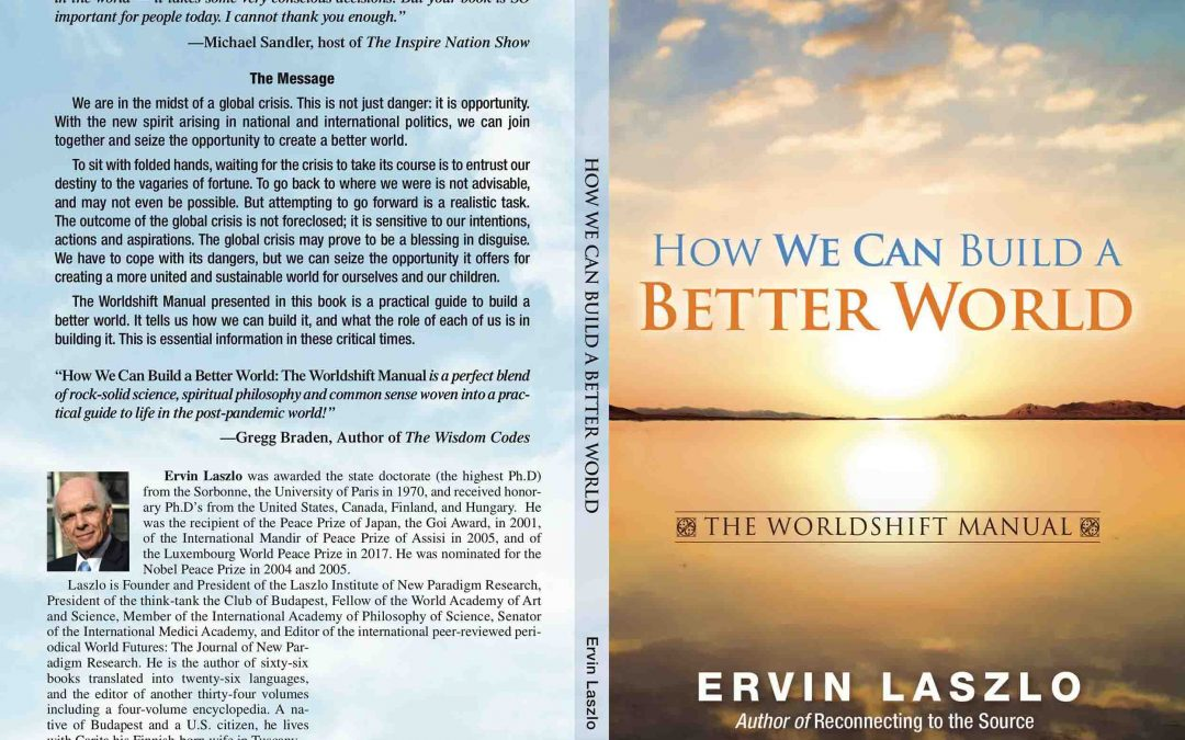 Just Published! – How We Can Build a Better World