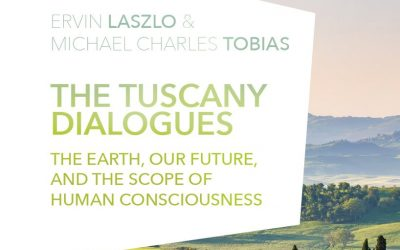 The Tuscany Dialogues: The Earth, Our Future, and the Scope of Human Consciousness