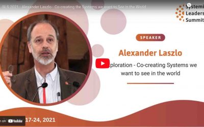 SLS 2021 – Alexander Laszlo – Co-creating the Systems we want to See in the World