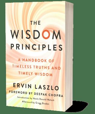 The Wisdom Principles handbook by Dr. Ervin Laszlo